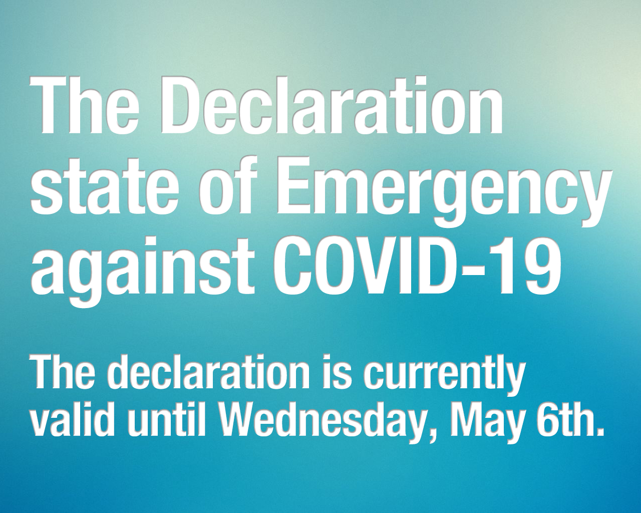 The Japanese Gov. the Declaration state of Emergency against COVID-19